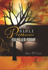 Bible Prophecies Fullfilled Today