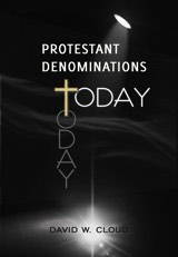 Protestant Denominations Today