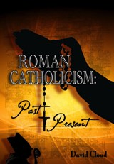Romans Catholicism Past and Present