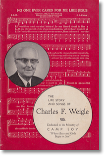 Life And Songs Of Chrarles Weigle