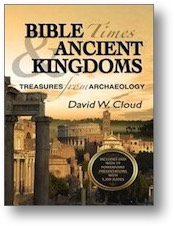 Bible Times and Ancient Kingdoms by David Cloud