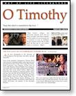 O Timothy Magazine